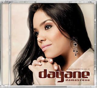 Dayane Damasceno - Minhas Canções Na Voz De 2012