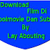 Cara Download Film Di Ganoolmovie Dan Subtitle