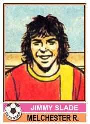 Jimmy Slade - Melchester Rovers, Topps 1977