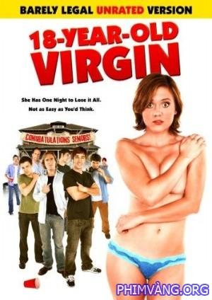 18 tuổi vẫn còn Zin - 18 Year Old Virgin