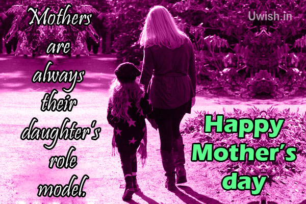Happy Mothers day e greeting cards, wishes and quotes with mom and daughter walking, Mothers are role models.