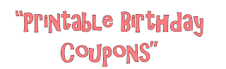 Parties and Patterns: Printable Birthday Coupons
