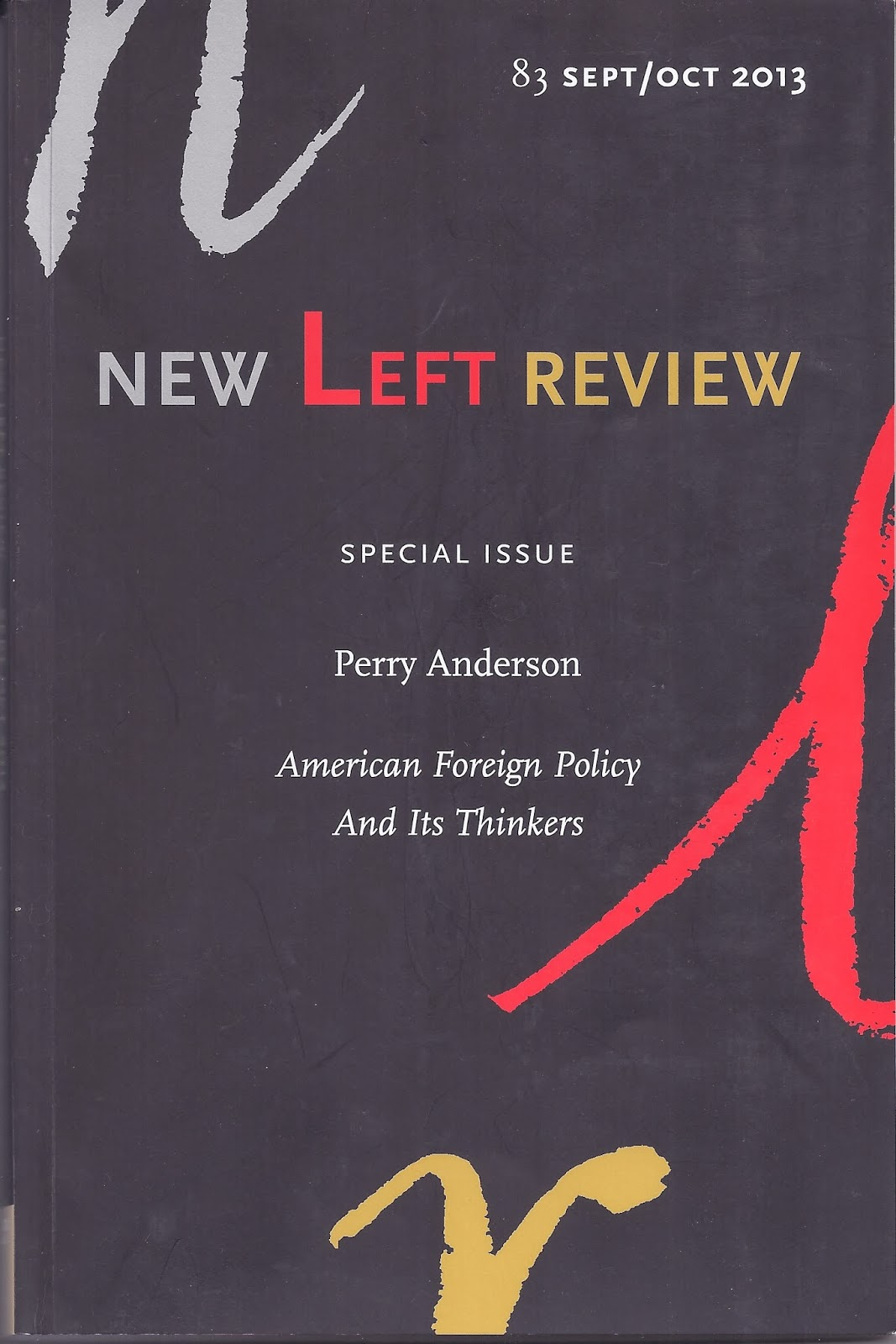 reading this book cover to cover  review perry anderson american foreign policy and its thinkers