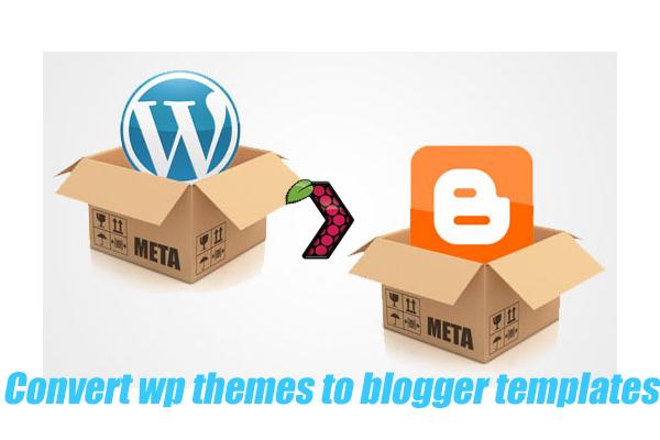 testme: Convert Wordpress themes to Blogger templates