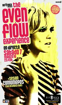 THE EVEN FLOW EXPERIENCE (7 maio)