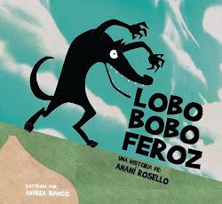 Lobo Bobo Feróz