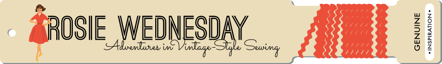 Rosie Wednesday: Adventures in Vintage-Style Sewing | By Lauren Moler