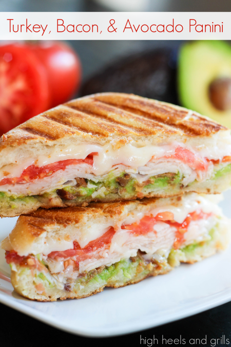 Turkey, Bacon, and Avocado Panini - High Heels and Grills