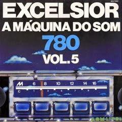 LP EXCELSIOR - A MÁQUINA DO SOM