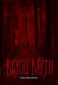 Buy Bayou Myth
