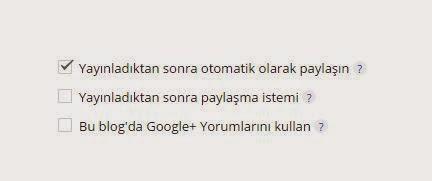 google+ otomatik paylaşma ayar