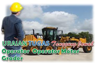 Uraian Tugas Operator Motor Grader
