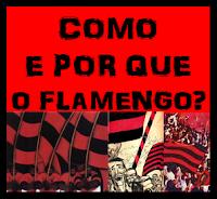 Como e Por que o Flamengo?