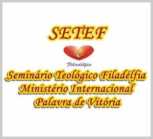 SETEF-SEMINARIO TEOLOGICO FILADELFIA