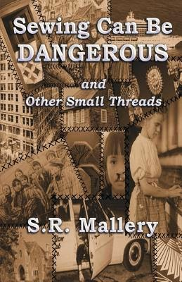 https://www.goodreads.com/book/show/20361602-sewing-can-be-dangerous-and-other-small-threads
