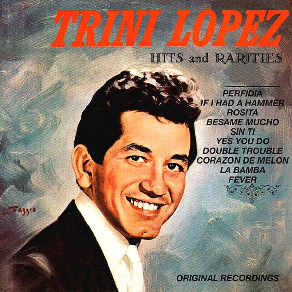 Mrfive Music Trini Lopez Hits Amp Rarities