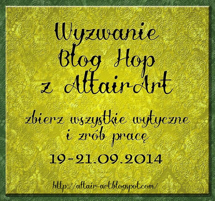 http://altair-art.blogspot.com/2014/09/blog-hop-z-altairart.html