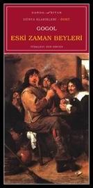 ESKİ ZAMAN BEYLERİ, Gogol