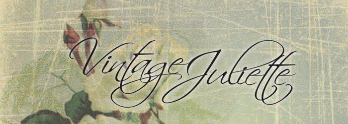 Vintage Juliette
