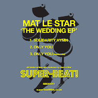 Mat Le Star The Wedding EP Superbeat