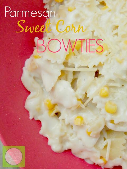 parmesan sweet corn bowties (sweetandsavoryfood.com)