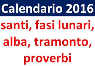 Calendario 2016 - Aprile - santi, fasi lunari, alba, tramonto, proverbi