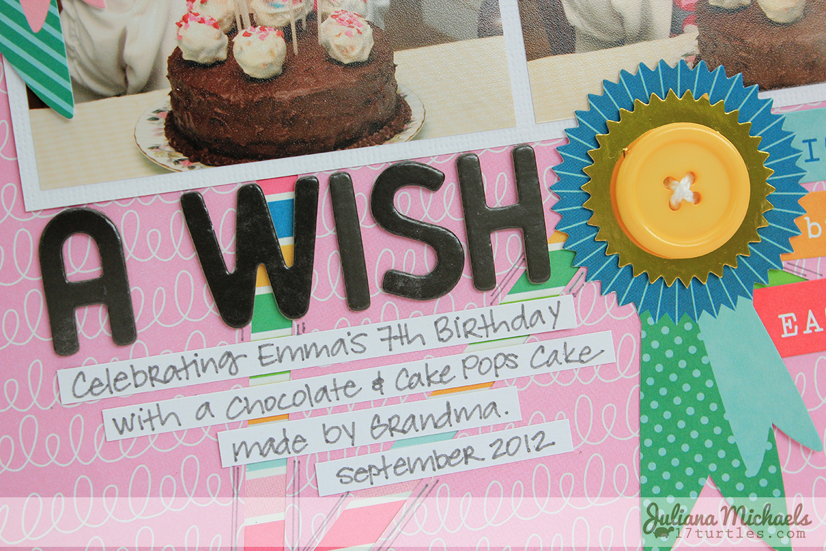 How to make scrapbook for birthday - Make A Wish Scrapbook Page By Juliana Michaels For Pebbles Inc Using Birthday Wishes