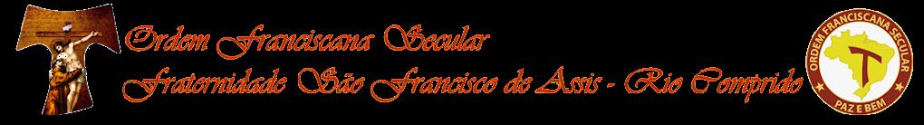 Ordem Franciscana Secular - Rio Comprido - RJ
