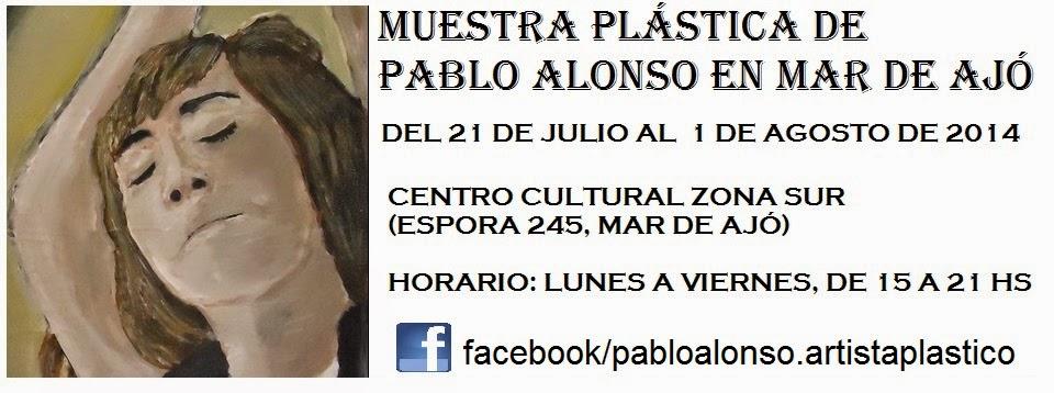 NUEVA EXPOSICION DE PABLO ALONSO