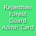 Rajasthan Forest Guard Vanrakshak Hall Ticket 2015 Admit Card