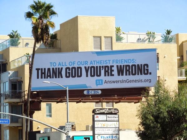 atheist Thank God Youre Wrong billboard
