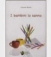 """I bambini lo sanno"" Lorenzo Braina"