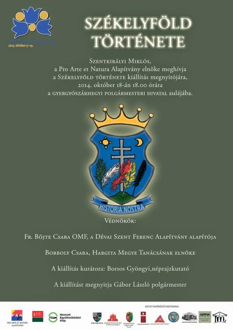 Székelyföld Napok, történelem, kultúra, magyarság, kiállítás, Székelyföld Története, Pro Arte et Natura Alapítvány,
