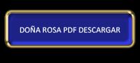Doña rosa la sin piel ...