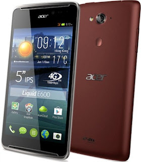 Harga dan Spesifikasi Acer Liquid E600 Terbaru