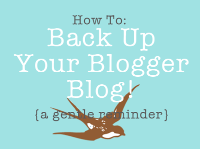 Remember to back up your blog - a how to tutorial