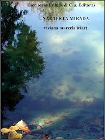"""""""Una Cierta Mirada"""" novela"""