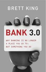 Are Bankers Ready For The Bank 3.0 Reality?