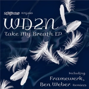 WD2N - Take My Breath EP