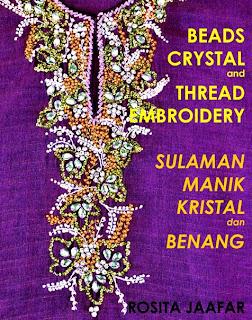 BEADS CRYSTAL AND THREAD EMBROIDERY / SULAMAN MANIK KRISTAL DAN BENANG