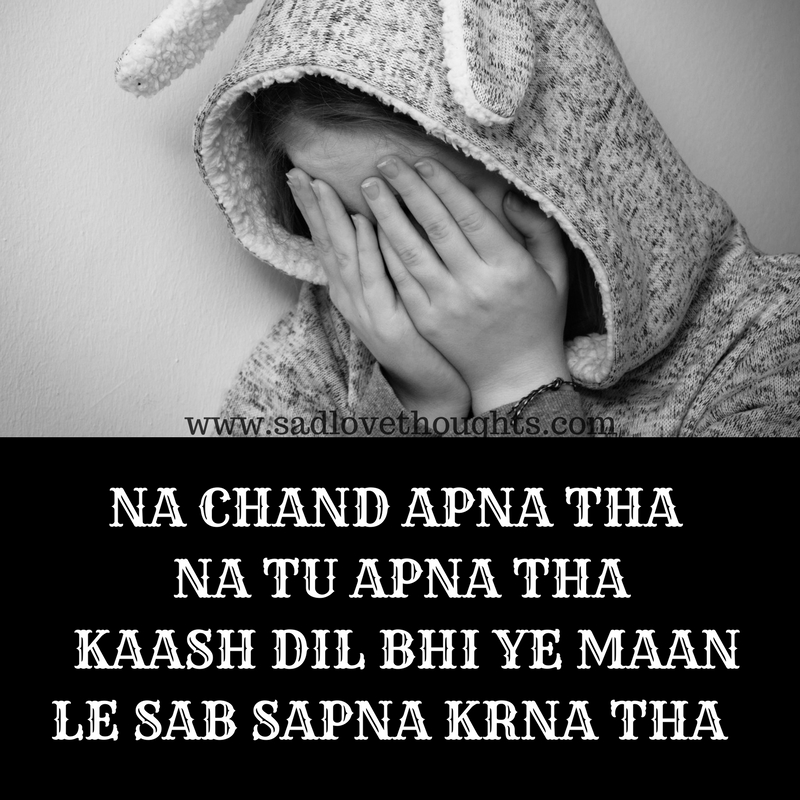 Sad Quotes About Life In Hindi Sad Love Thoughts