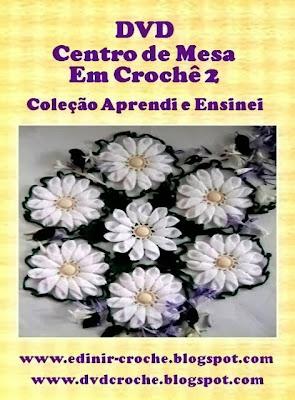 dvd volume 2 toalhas flores margaridas da coleção Aprendi e Ensinei com Edinir-Croche loja
