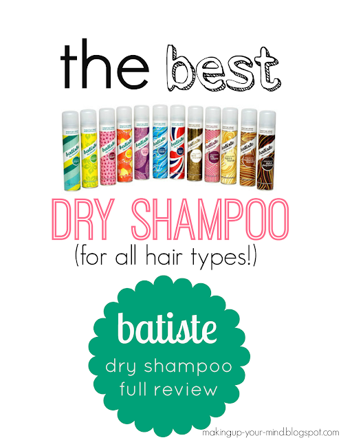 Dry Shampoo Review/Recommendation | makingup-your-mind.blogspot.com