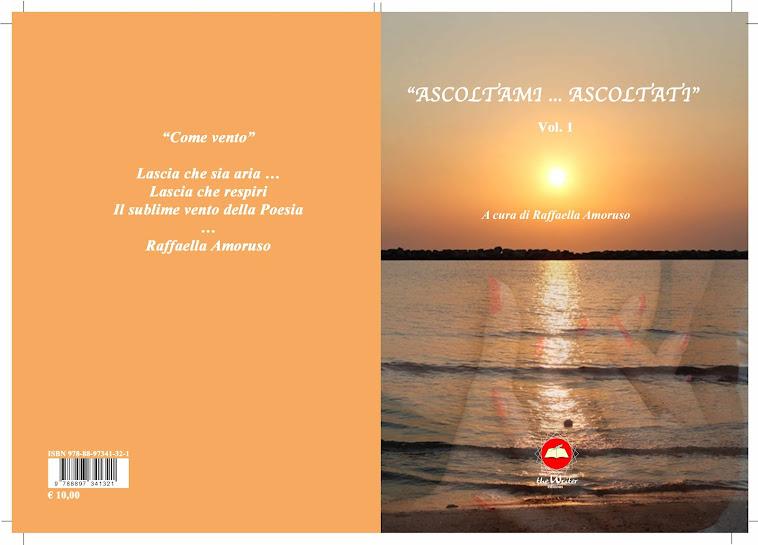 ASCOLTAMI ... ASCOLTATI  a cura di Raffaella Amoruso