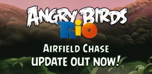 Angry Birds Rio adds Airfield Chase update with 15 new levels