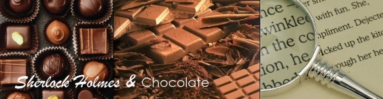 Sherlock Holmes & Chocolate