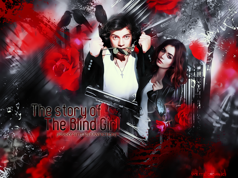 The story of the blind girl [Harry Styles Fanfiction]