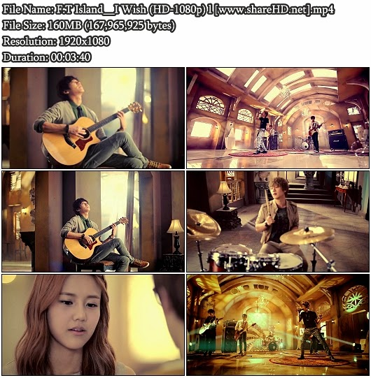 Download MV F.T Island - I Wish (좋겠어) (Full HD 1080p)