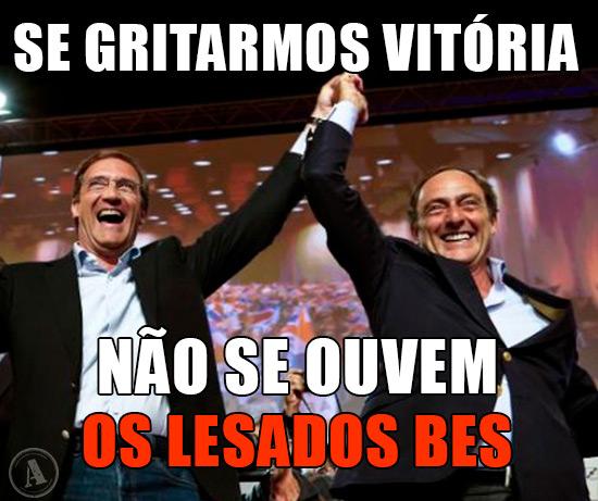 Passos Coelho e Paulo Portas – Se gritarmos vitória Não se ouvem os Lesados BES