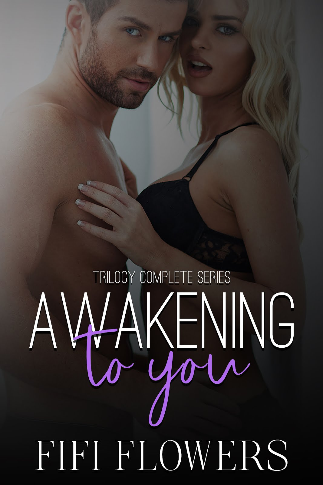 Awakening to You Trilogy